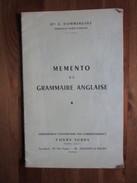 Memento De Grammaire Anglaise, A. Dommergues, Cours Subra Enseignement Universitaire Par Correspondance, 1966 - Langue Anglaise/ Grammaire