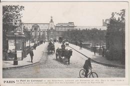 D75 - PARIS - LE PONT DU CARROUSEL OU DES SAINT-PERES (HOMME A VELO + ATTELAGES) - Puentes