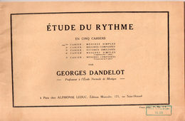 Etude Du Rythme Par Georges Dandelot, 1937 - Musique & Instruments