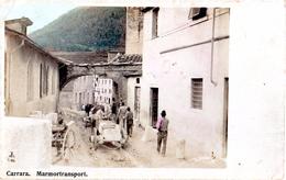 AP298  CARRARA - MARMORTRANSPORT - FP  NON VIAGGIATA - FINE 800 - RARA - Carrara