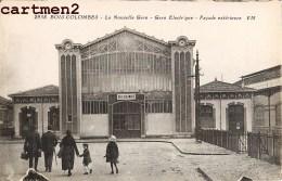 BOIS-COLOMBES LA NOUVELLE GARE ELECTRIQUE 92 - Colombes