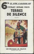 Stewart Edward White - Terres De Silence  - 1934 Avec Protège Livre - Avontuur