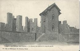 Gand    Le Château Des Comtes,  Le Chemin De Ronde Et Le Corps De Garde.   1911 - Gent