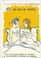 8 - A LA FACON DES FONCTIONNAIRES - DU GAZ DE FRANCE - CE N´EST QU´UNE BAISSE DE ... - ALEXANDRE - NUE NUS NU - Alexandre