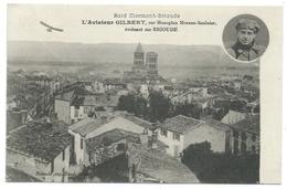 EUGÈNE GILBERT (1889-1918) Sur Monoplan Morane-Saulnier évoluant Sur Brioude Lors Du Raid Clermont-Brioude 1912 - Aviateurs
