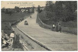 Circuit De La Sarthe 1906  Passerelle De St Calais HEMERY Et DE LA TOULOUBRE Franchissant La Passerelle à 120 Kms/heure - Motorsport