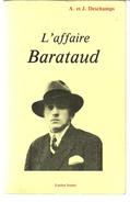 A Et J DESCHAMPS L'affaire BARATAUD - Livre Dédicacé Par Les Auteurs - Livres, BD, Revues