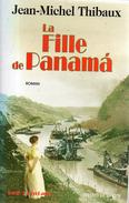 LIBRO LA FILLE DE PANAMA DE JEAN MICHEL THIBAUX - Libros, Revistas, Cómics