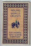 Catalogue RAYMOND WITHCOMB Round The World Cruises Voyages Autour Du Monde Amérique Asie Paquebot Resolute Volendam 1923 - Exploration/Travel