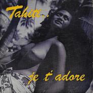 Vinyle 45t. EP MUSIQUE TAHITIENNE *tahiti...je T'adore* - World Music