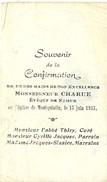 Montquintin Souvenir De Confirmation 1955 Mgr Charue Parrain Cyrille Jacques Marraine Mme Jacques Sizaire - Rouvroy