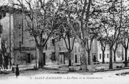 75Mé    83 Saint Zacharie La Poste Et La Gendarmerie En TBE - Saint-Zacharie