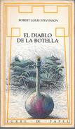 EL DIABLO DE LA BOTELLA LIBRO AUTOR ROBERT LOUIS STEVENSON TORRE DE PAPEL ILUSTRACIONES DE DIANA CASTELLANOS - Fantasy