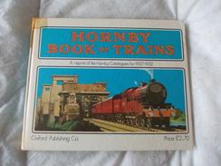 Hornby Book Of Trains A Reprint Of The Catalogue For 1927 1932 - Libros, Revistas, Cómics