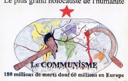 Le Communisme - Le Plus Grand Holocauste De L'humanité- Illutrateur Alain CHEMUET 1994 - Events