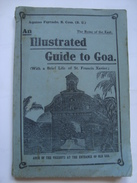 AN ILLUSTRATED GUIDE TO GOA - AQUINO DOS REMEDIOS FURTADO (INDIA, 1922). - Exploration/Travel