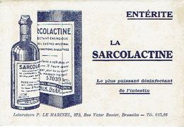 """BUVARD Publicitaire Laboratoire P. LE MARINEL BRUXELLES - """"LA SARCOLACTINE"""" Le Plus Puissant Désinfectant De L'intestin - Produits Pharmaceutiques"""