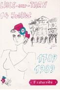 Carte Postale Premier Jour 14 Juillet 1989 FRATERNITE MJC Lisle Sur Tarn Bicentenaire De La Révolution Française - FDC