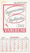 BUVARD-CALENDRIER 1952 - VANIDENE - Hyperazotémie, Dyshépaties - Produits Pharmaceutiques