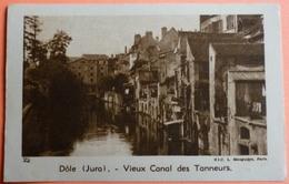 IMAGE JOUVENCE DE L' ABBE SOURY - N° 22 - DOLE - VIEUX CANAL DES TANNEURS - SCAN RECTO/VERSO - Other
