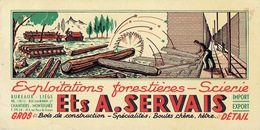BUVARD Publicitaire Ets A. SERVAIS - Exploitations Forestières - Scierie - MONTEGNEE - LIEGE