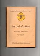 Livre  ( Die Zucht Der Biene ) Von Professor  Dr ENOCH Zander.) 3 Scan - Animaux