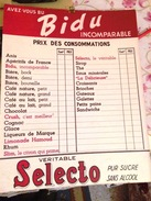 BIDU- ANCIEN CARTON ( RIGIDE) DES PRIX DE CONSOMMATIONS-SELECTO-( Bière-Anis Cognac,Liqueurs,) - Posters