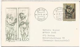 ITALIA FDC UDINE 1966 DONATELLO ARTE ESCULTURA