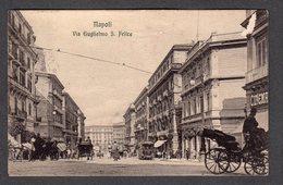 1915 NAPOLI VIA GUGLIELMO S. FELICE FP V  SEE 2 SCANS ANIMATA CARROZZE TRAM CINEMA - Napoli