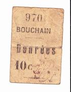 BON De De 10c Ville De BOUCHAIN (denrée) 14-18 - Bons & Nécessité