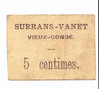 BON De 5c SURRANS-VANET De VIEUX-CONDE 14-18 - Bons & Nécessité