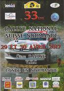 Programme 33 Em  Rallye Nat. Automobile  Condé  Sur Noireau, Athis,vassy,st Denis De Méré Et Crioult  2017 - Sports