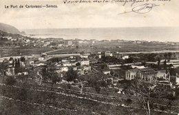 CPA Le Port De CARLOVASSI - SAMOS. 1915. Souvenir De La Campagne D'orient. - Grèce