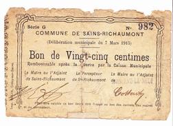 BON De 25c COMMUNE De SAINS-RICHAUMONT  1914 - Bons & Nécessité