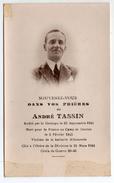 Souvenir De André TASSIN - Arrété Par La Gestapo , Déporté Et Mort à DACHAU - Résistant De Beaucourt ( 90 ) - Documents