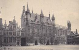 Brugge, Bruges, La Justice De Paix, L'Hôtel De Ville Et La Chapelle Du St Sang (pk36174) - Brugge