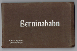 BERNINABAHN , Ferrovia Del Bernina , Ligne De La Bernina - 12x Postkarten Der Berninabahn - Cartes Postales