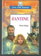FANTINE Par Victor HUGO - Livre Club Jeunesse - Bücher, Zeitschriften, Comics
