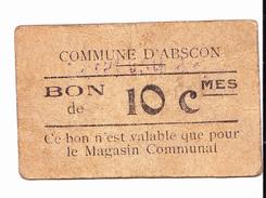 Bon De 10c COMMUNE D' ABSCON 6 NOV 1915 - Bons & Nécessité