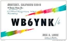 Amateur Radio QSL- WB6YNK/6 US Naval Post Graduate School Monterey, CA -USA- 1969