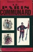 Le Paris Communard Par Choury Ed Librairie Perrin - Histoire