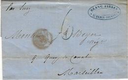 """1860- Lettre De St DENIS  """" Par Suez """"  Taxe 6 D Tampon Bleu  Pour Marseille - Reunion Island (1852-1975)"""