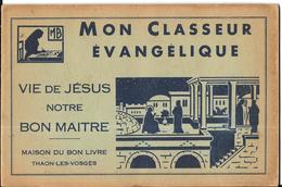 AH77 - ALBUM COLLECTEUR MON CLASSEUR EVANGELIQUE - BON ETAT COMPLET - Albums & Catalogues