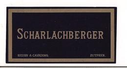 Etiquette Ancienne  Scharlachberger - Ketjen & Cavadino, Zutphen - - Blancs
