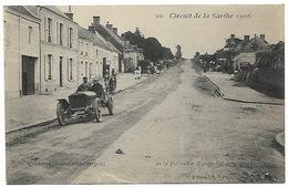 Circuit De La Sarthe 1906 CONNERRE Descente De L'arrivée  De La Touloubre Equipe BAYARD CLEMENT - Automovilismo