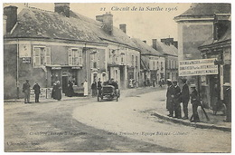 Circuit De La Sarthe 1906 CONNERRE Virage à La Sortie  De La Touloubre Equipe BAYARD CLEMENT - Automovilismo