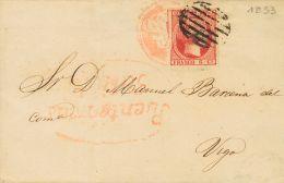 ISABEL II. Isabel II. 1 De Enero De 1853. SOBRE 17 1853. 6 Cuartos Carmín. PUENTEAREAS A VIGO. Matasello Mixto PA - Spanje