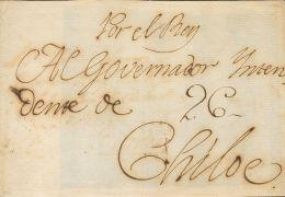 PREFILATELIA. Periodo Colonial. SOBRE (1784ca). Frontal Dirigido A CHILOE (CHILE). Dirigido Al Gobernador Intendente Con - Spanje