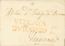 PREFILATELIA. Pais Vasco. SOBRE (1823ca). DURANGO A VERGARA. Marca VIZCAYA / DVRANGO, En Rojo (P.E.4) Edición 200 - Spanje