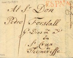 PREFILATELIA. Galicia. SOBRE 1778. HAMBURGO (ALEMANIA) A SANTA CRUZ DE TENERIFE (CANARIAS). Marca ESPAÑA, Aplicad - Spanje